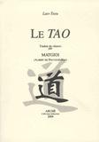 Lao-tseu - Le Tao.