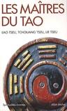 Lao-tseu et  Tchouang-tseu - Les maîtres du Tao - Le râve dupapillon ; Traité du vide parfait ; Lao Tseu.
