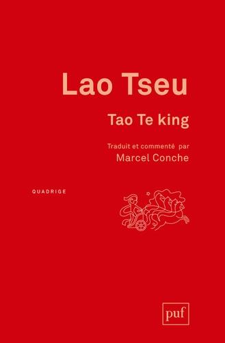 Lao Tseu - Tao Te king.