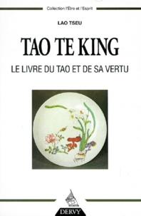 TAO TE KING. Le livre du tao et de sa vertu.pdf