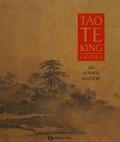 Lao Tseu - Tao Te King - Un voyage illustré.