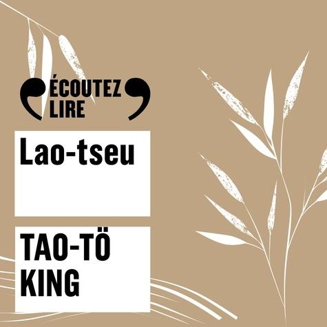 Lao-tseu et Didier Sandre - Tao-tö king.