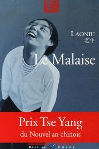 Laoniu - Le Malaise.