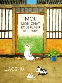 Laoshu - Moi, mon chat et le plaisir des jours.