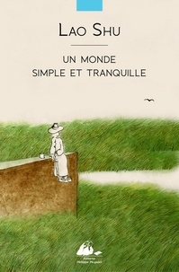 Laoshu - Un monde simple et tranquille.