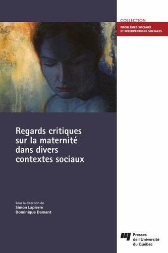 Lapierre et Dominique Damant - Regards critiques sur la maternité dans divers contextes sociaux.