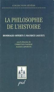 Lapointe et  Nadeau - Philosophie de l'histoire: hommage offert   Maurice Lagueux.