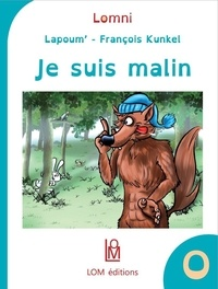 Lapoum et François Kunkel - Je suis malin.