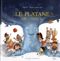 Lapoum et Pauline Amélie Pops - Le platane de l'école.