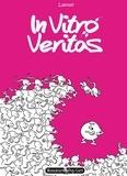 Lapuss' - In vitro veritas.