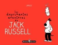 Lapuss' - Les déprimantes aventures de Jack Russel.