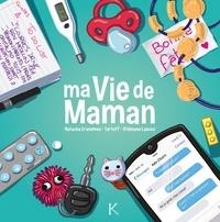 Lapuss' et Natacha Cranemou - Ma vie de maman Tome 1 : .