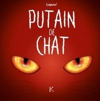 Lapuss' - Putain de chat Tome 2 : .