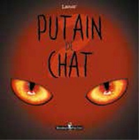 Lapuss' - Putain de chat Tome 2 : .