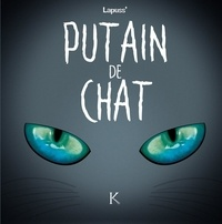 Lapuss' - Putain de chat Tome 4 : .