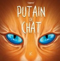 Lapuss' - Putain de chat Tome 6 : .