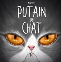Lapuss' - Putain de chat Tome 7 : .