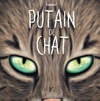 Lapuss' - Putain de chat Tome 8 : .
