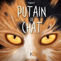 Lapuss' - Putain de chat Tome 9 : .