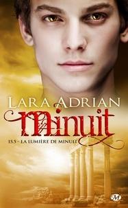 Lara Adrian et Pascal Tilche - La Lumière de minuit - Minuit, T15.5.