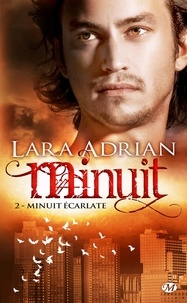 Lara Adrian - Minuit Tome 2 : Minuit écarlate.