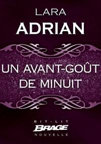 Lara Adrian et Pascal Tilche - Un avant-goût de minuit.