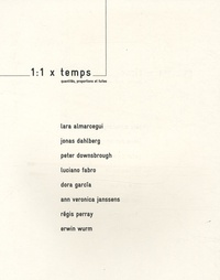 Lara Almarcegui - 1:1 x temps - Quantités, proportions et fuites, édition bilingue français-anglais.