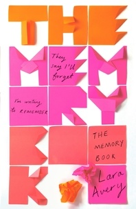 Lara Avery - The Memory Book.
