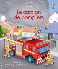 Lara Bryan et Caroline Attia - Le camion de pompiers.
