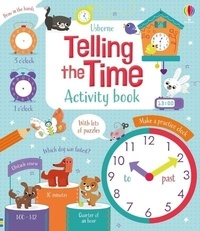 Lara Bryan et Luana Rinaldo - Telling the Time Activity Book.