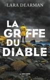 Lara Dearman - La griffe du diable.
