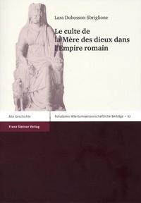 Histoiresdenlire.be Le culte de la Mère des dieux dans l'Empire romain Image