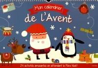 Lara Ede - Mon calendrier de l'Avent - 24 activités amusantes en attendant le Père Noël !.