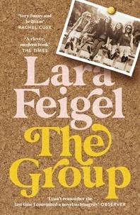 Lara Feigel - The Group.