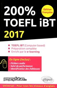 Lara Fenyar et Achille Pinson - 200% TOEFL iBT.