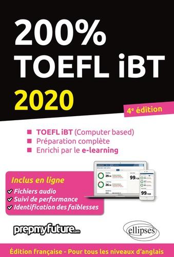 Lara Fenyar et Achille Pinson - 200% TOEFL IBT - TOEFL IBT (Computer based), Préparation complète, Enrichi par le e-learning.