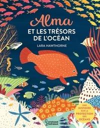 Lara Hawthorne - Alma et les trésors de l'océan.