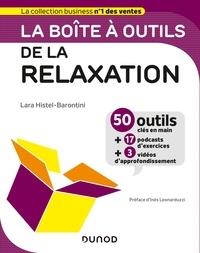 Lara Histel-Barontini - La boîte à outils de la relaxation.