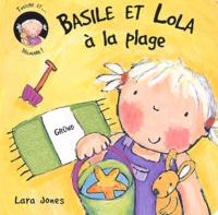 Lara Jones - Basile et Lola à la plage.