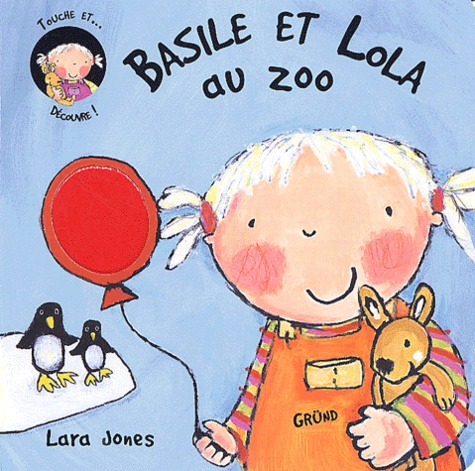 Lara Jones - Basile et Lola au zoo.