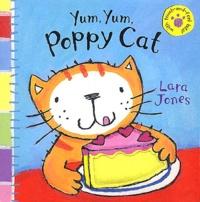 Lara Jones - Yum, Yum, Poppy Cat.