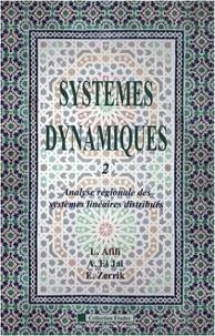 Systèmes dynamiques - Tome 2, Analyse régionale des systèmes linéaires distribués.pdf