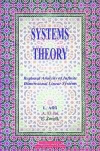 Larbi Afifi et Abdelhaq El Jaï - Systems Theory - Regional Analysis of Infinite Dimensional Linear Systems.
