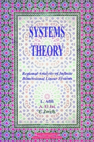 Larbi Afifi et Abdelhaq El Jaï - Systems Theory - Regional Analysis of Infinite Dimensional Linear Systems.