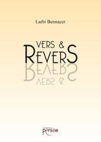 Larbi Bennacer - Vers et revers.