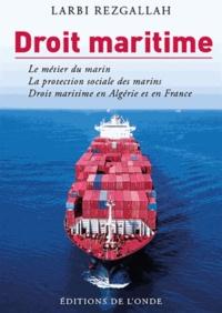 Goodtastepolice.fr Droit maritime - Droit maritime, régime juridique du marin, marin en Algérie et en France Image