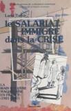 Larbi Talha - Le salariat immigré dans la crise : la main-d'ouvre maghrébine en France, 1921-1987.