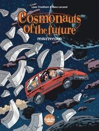 Larcenet Manu et  Trondheim - Cosmonauts of the future - Volume 3 - Resurrection.