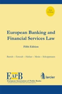 Larcier - Biennial report of the european banking financial services law. 1 Cédérom