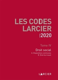 Larcier - Code Larcier - Tome IV, Droit social.